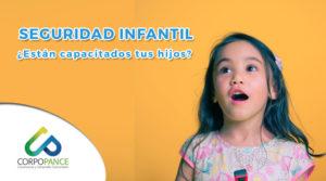 Seguridad Infantil ¿Están capacitados tus hijos?