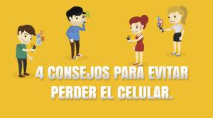 4 consejos para evitar perder el celular.